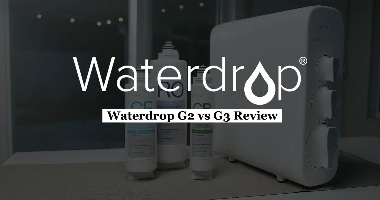 waterdrop g2 vs g3
